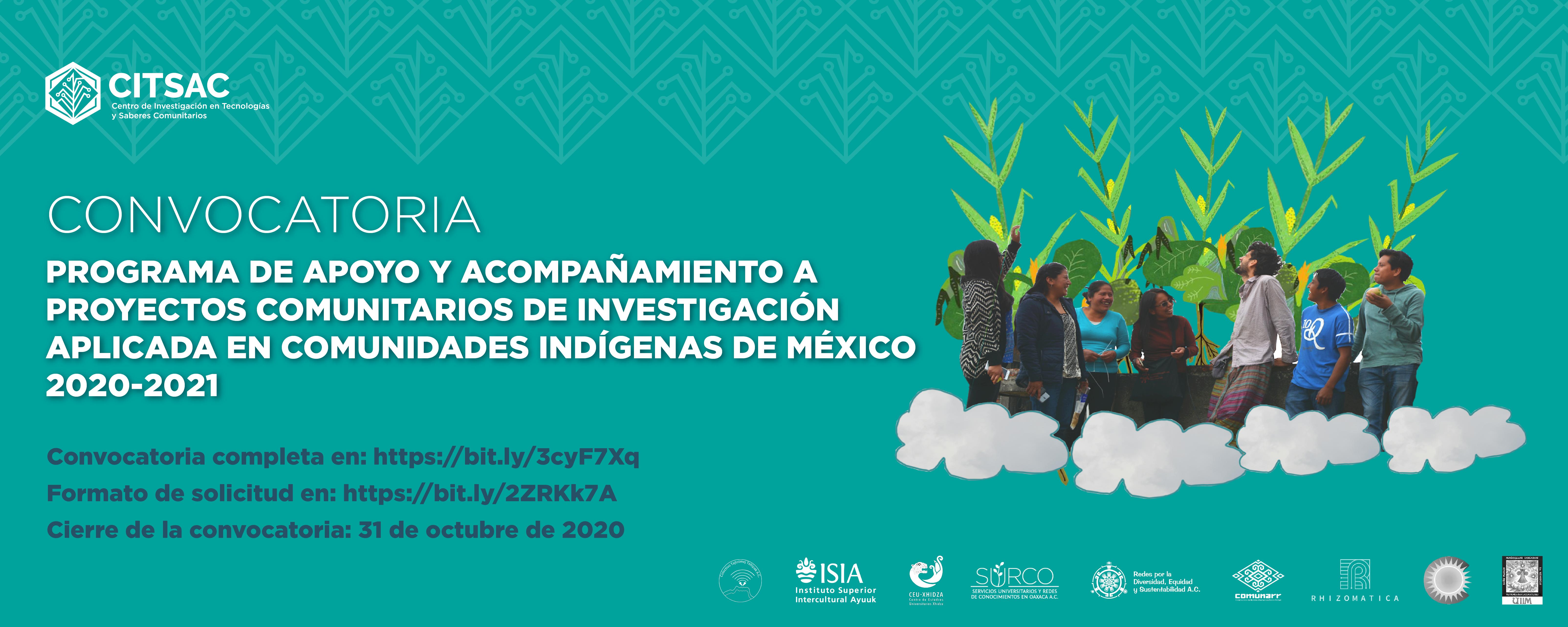 Convocatoria: Programa de apoyo y acompañamiento a proyectos comunitarios de investigación aplicada en comunidades indígenas de México 2020-2021